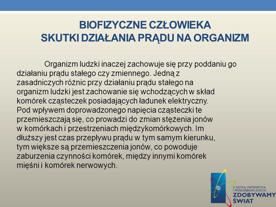 Biofizyczne człowieka skutki działania prądu na organizm