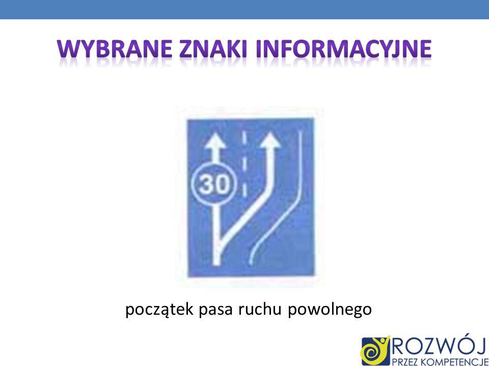 Wybrane Znaki informacyjne