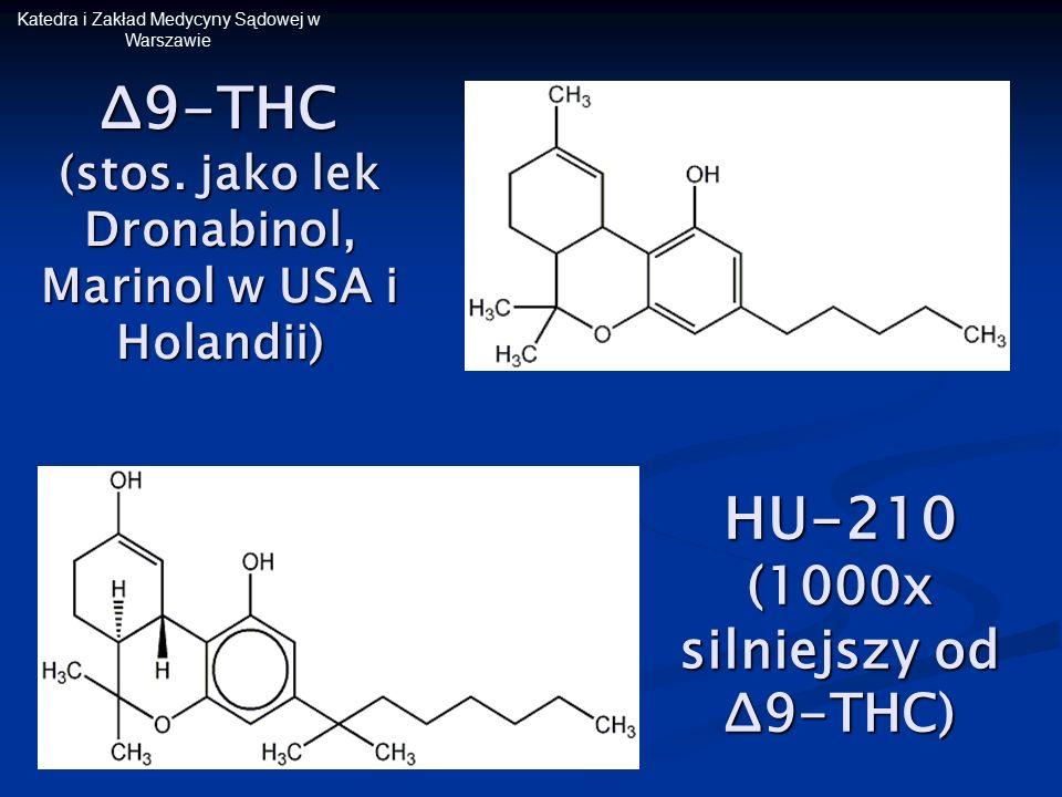 Δ9-THC (stos. jako lek Dronabinol, Marinol w USA i Holandii)