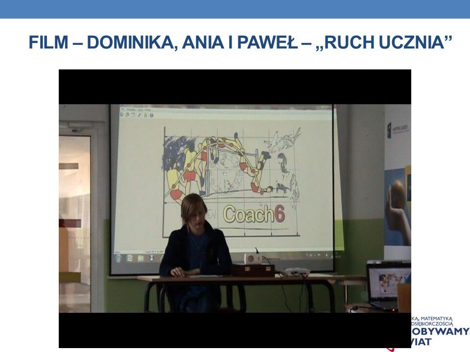 """Film – Dominika, Ania i Paweł – """"Ruch ucznia"""