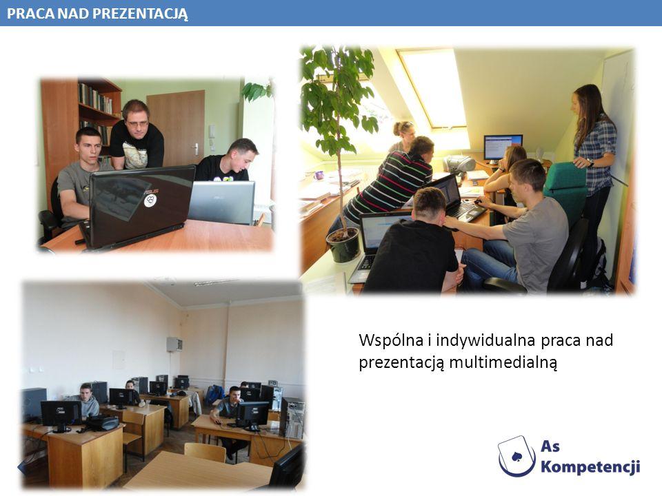 Wspólna i indywidualna praca nad prezentacją multimedialną