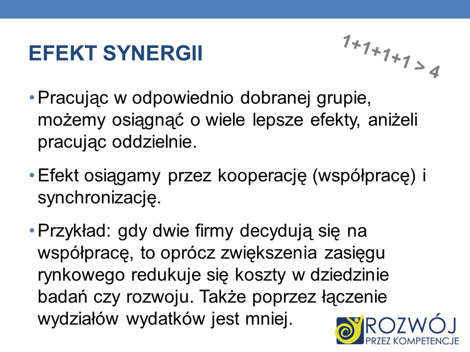 EFEKT SYNERGII 1+1+1+1 > 4