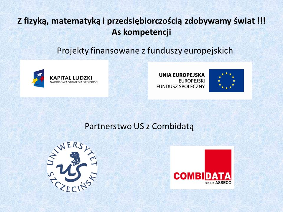 Projekty finansowane z funduszy europejskich