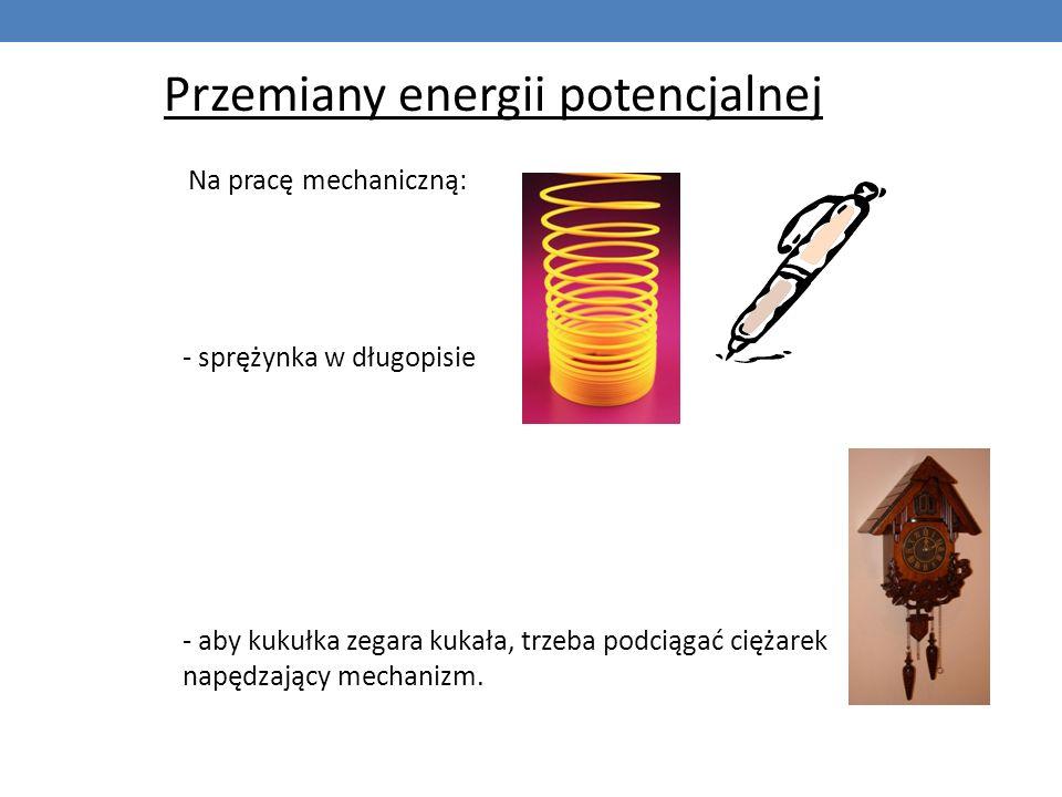 Przemiany energii potencjalnej