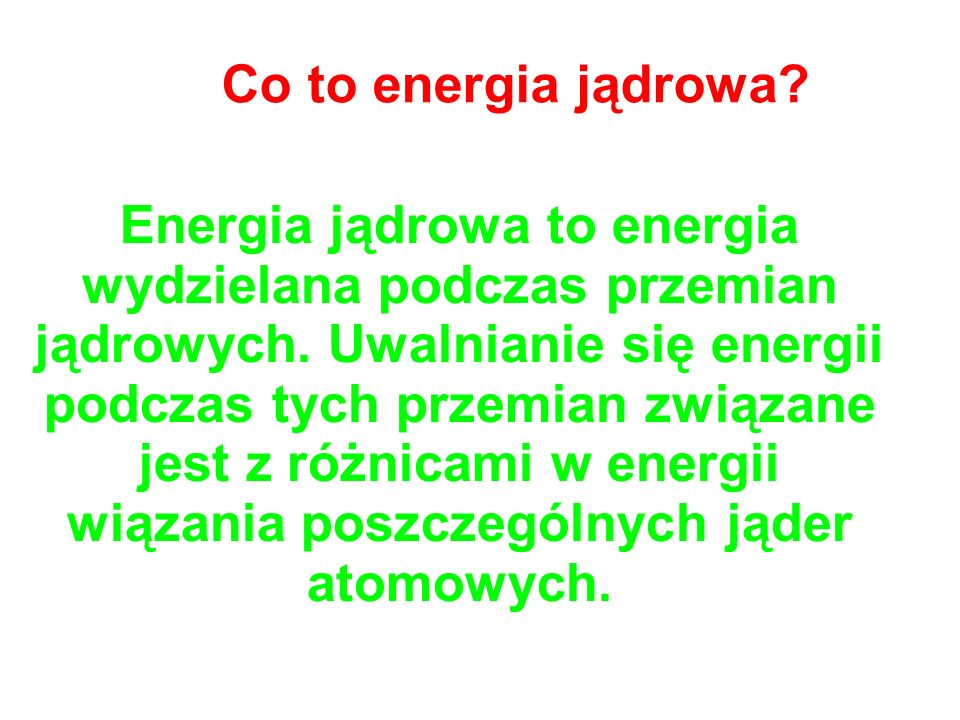 Co to energia jądrowa