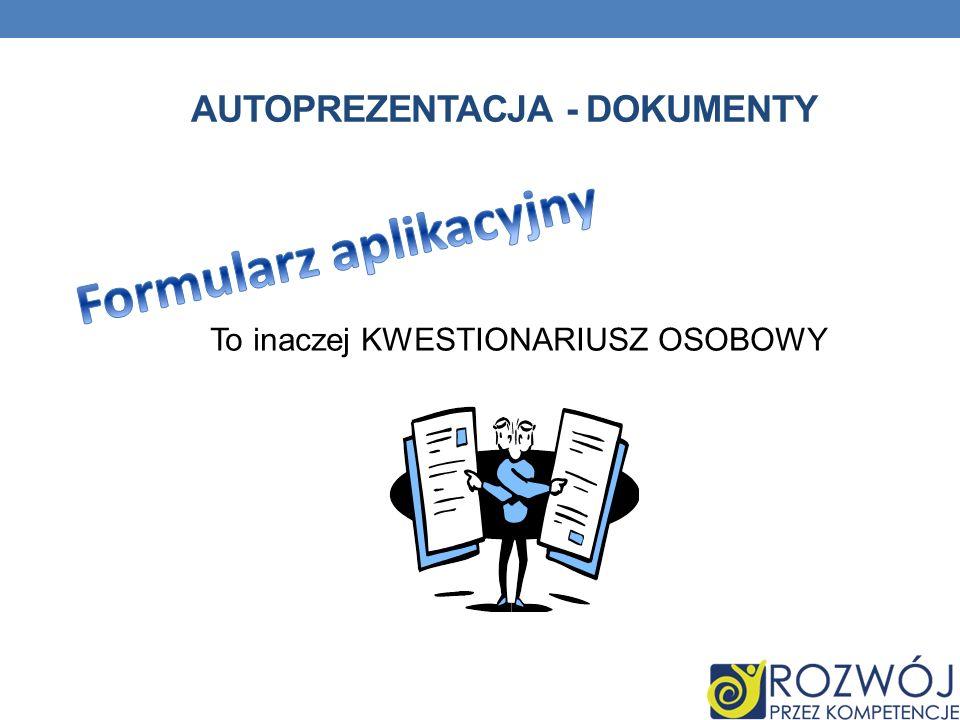 Autoprezentacja - dokumenty