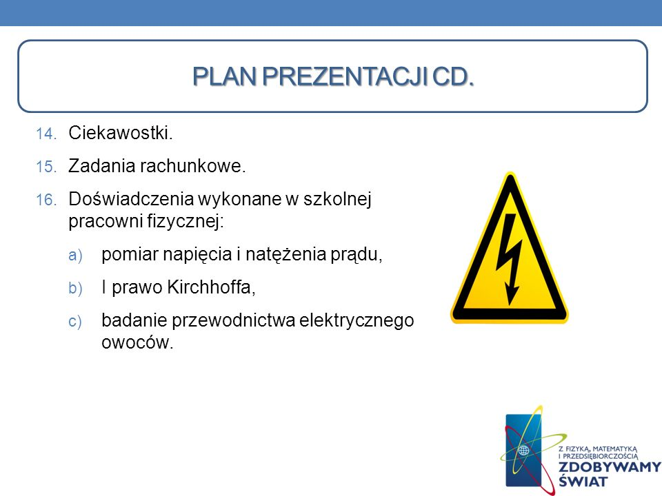 Plan prezentacji Cd. Ciekawostki. Zadania rachunkowe.