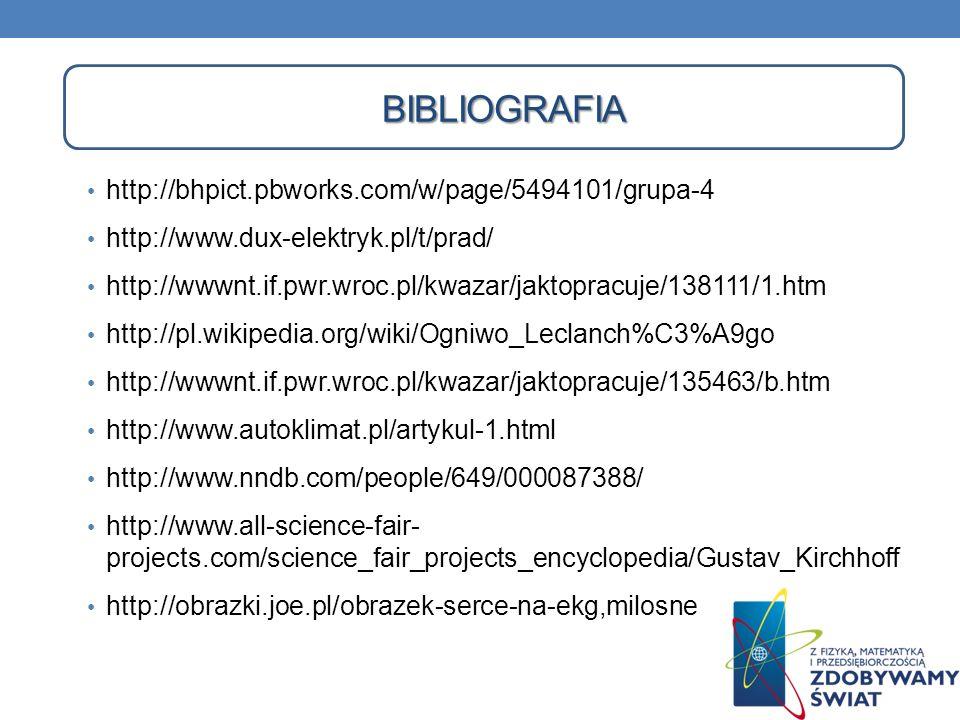 Bibliografia http://bhpict.pbworks.com/w/page/5494101/grupa-4