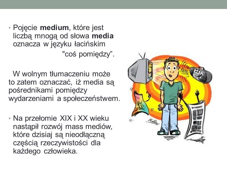 Pojęcie medium, które jest liczbą mnogą od słowa media oznacza w języku łacińskim