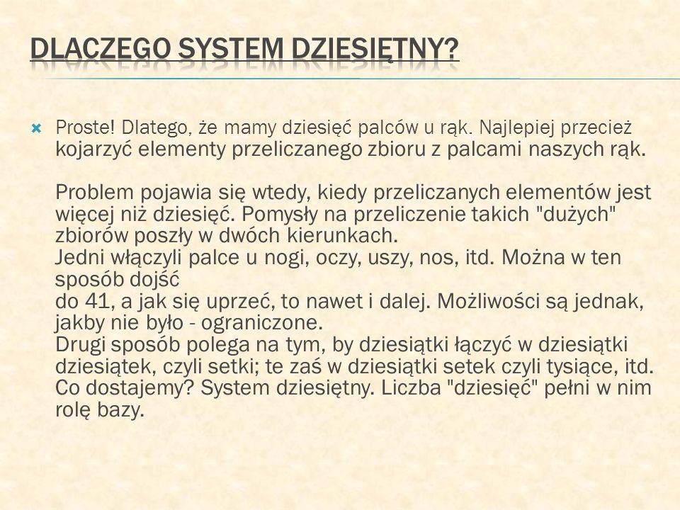 Dlaczego system dziesiętny