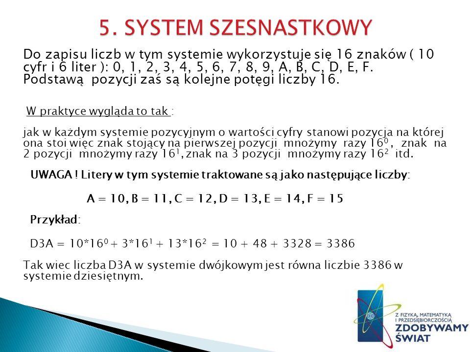 5. SYSTEM SZESNASTKOWY
