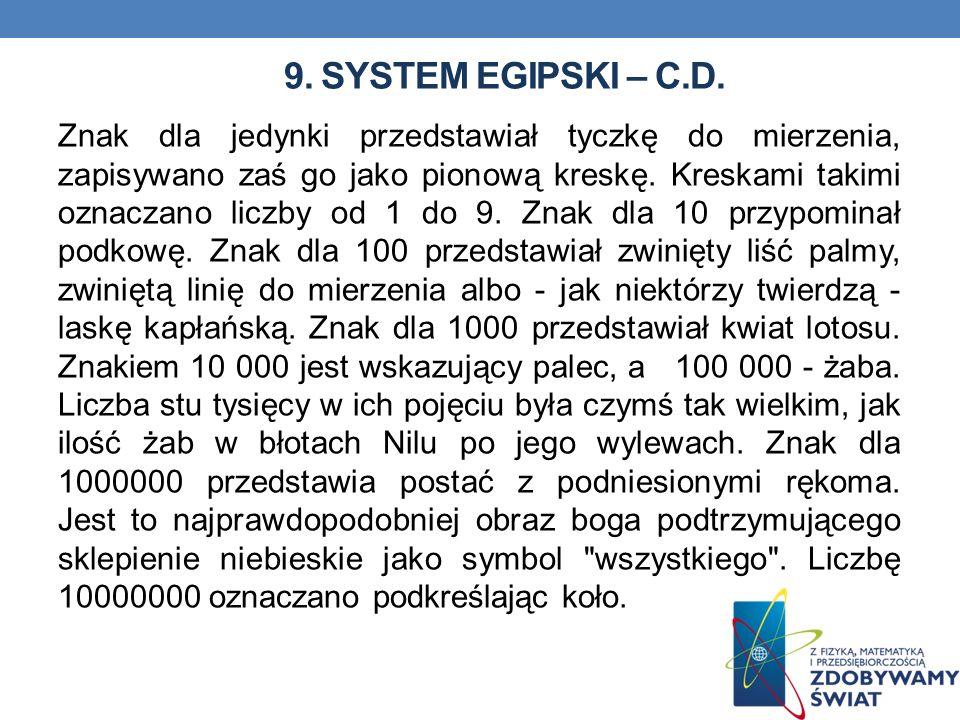 9. System egipski – c.d.