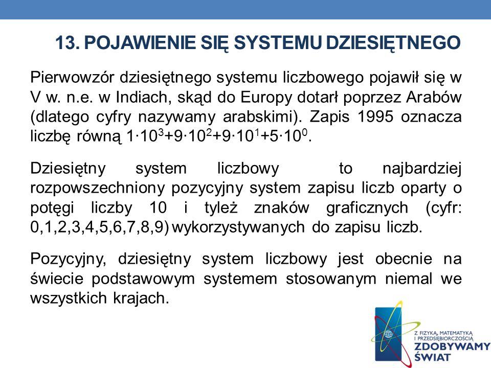 13. Pojawienie się systemu dziesiętnego