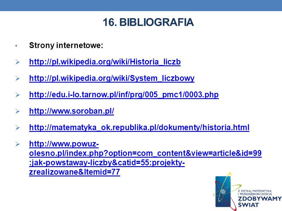 16. BIBLIOGRAFIA Strony internetowe: