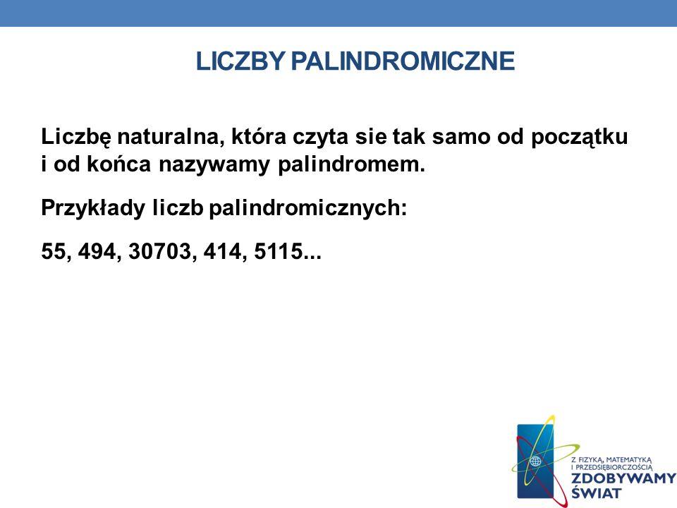 LICZBY PALINDROMICZNE