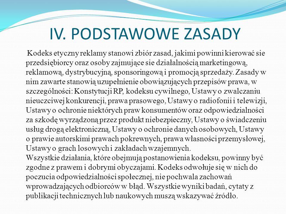 IV. PODSTAWOWE ZASADY