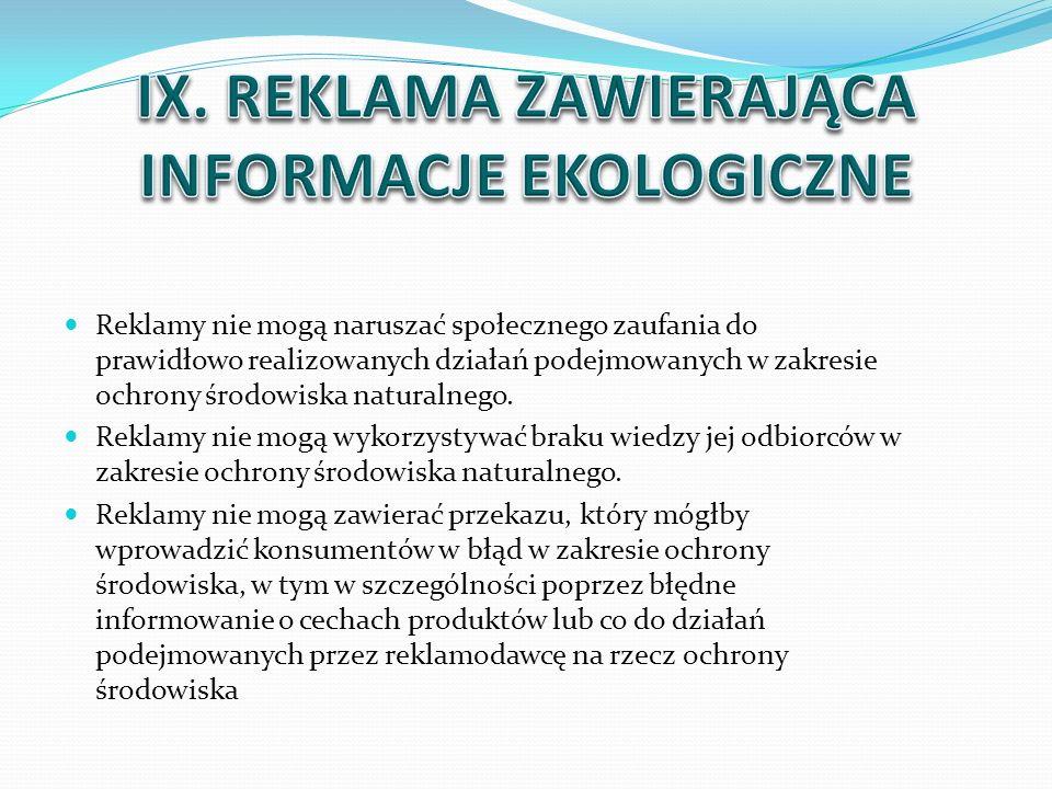 IX. REKLAMA ZAWIERAJĄCA INFORMACJE EKOLOGICZNE