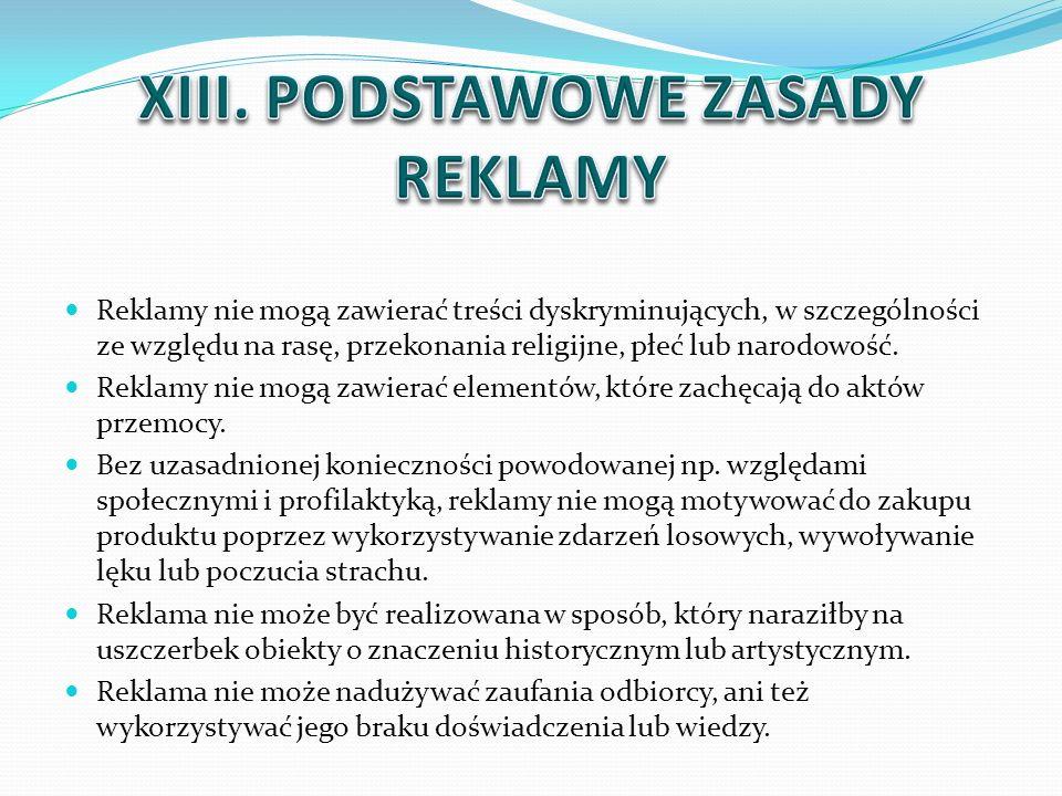 XIII. PODSTAWOWE ZASADY REKLAMY