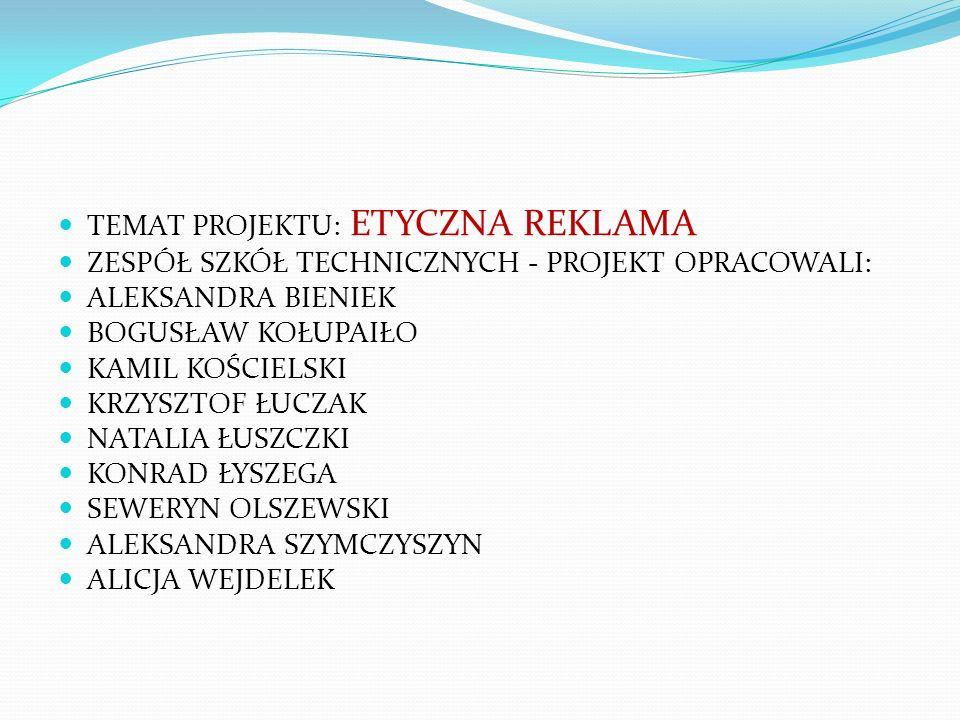 TEMAT PROJEKTU: ETYCZNA REKLAMA