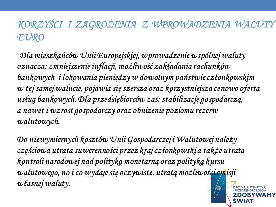 Korzyści i zagrożenia z wprowadzenia waluty euro