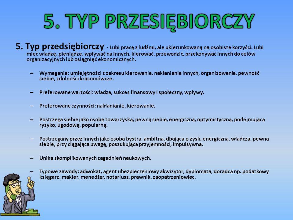 5. TYP PRZESIĘBIORCZY