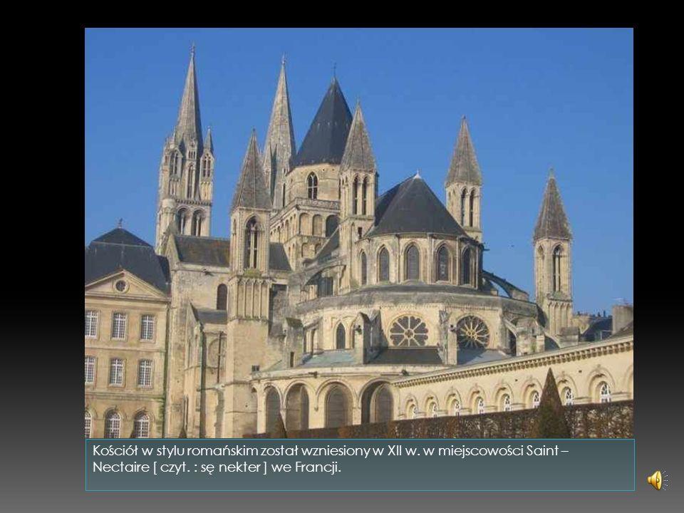 Kościół w stylu romańskim został wzniesiony w XII w