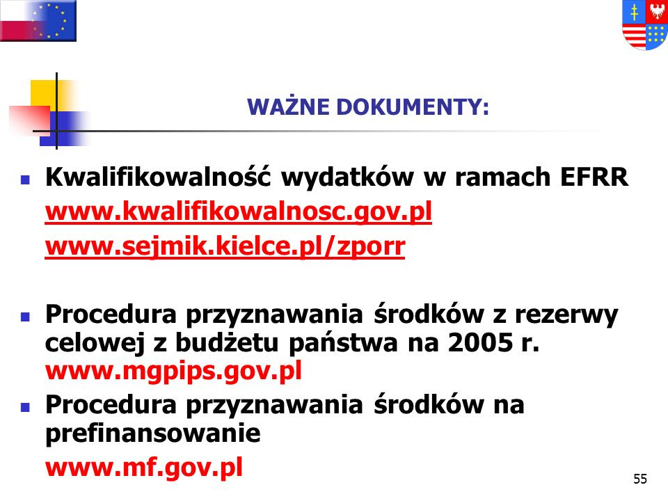 Kwalifikowalność wydatków w ramach EFRR www.kwalifikowalnosc.gov.pl