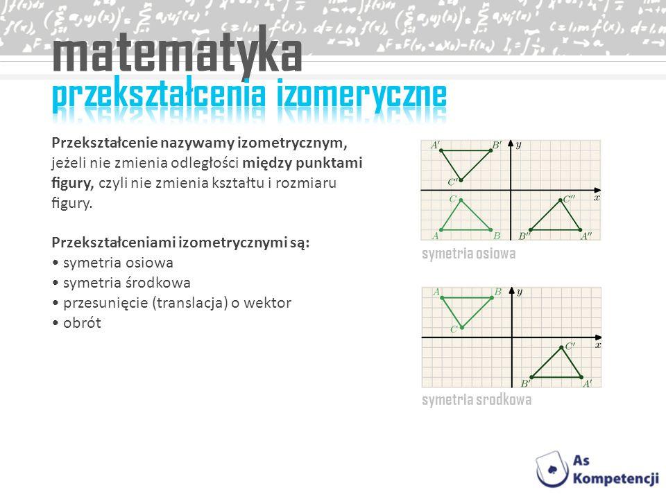 matematyka przekształcenia izomeryczne