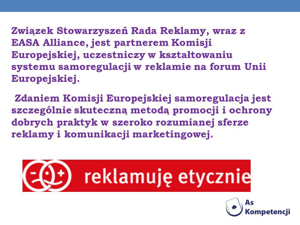Związek Stowarzyszeń Rada Reklamy, wraz z EASA Alliance, jest partnerem Komisji Europejskiej, uczestniczy w kształtowaniu systemu samoregulacji w reklamie na forum Unii Europejskiej.