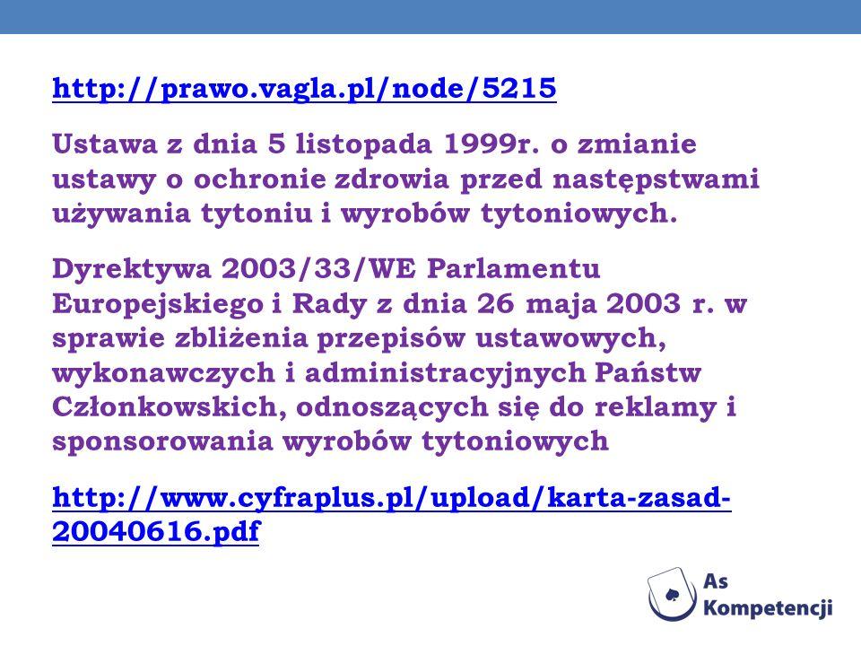 http://prawo. vagla. pl/node/5215 Ustawa z dnia 5 listopada 1999r