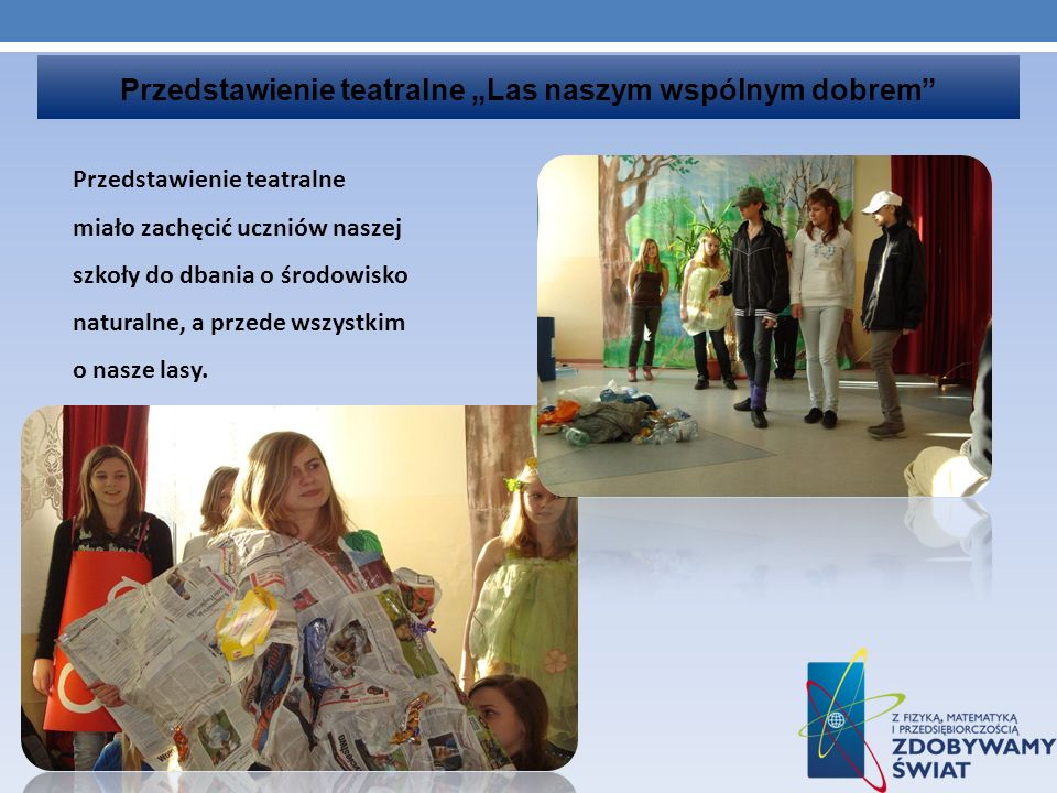 """Przedstawienie teatralne """"Las naszym wspólnym dobrem"""