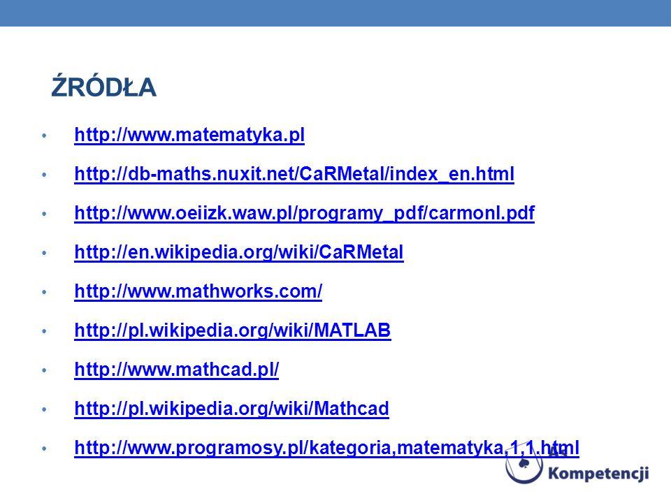 ŹRódła http://www.matematyka.pl