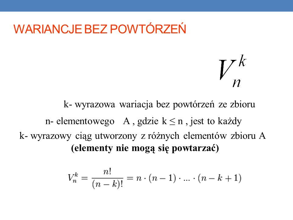 n- elementowego A , gdzie k ≤ n , jest to każdy