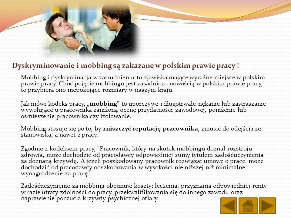 Dyskryminowanie i mobbing są zakazane w polskim prawie pracy !