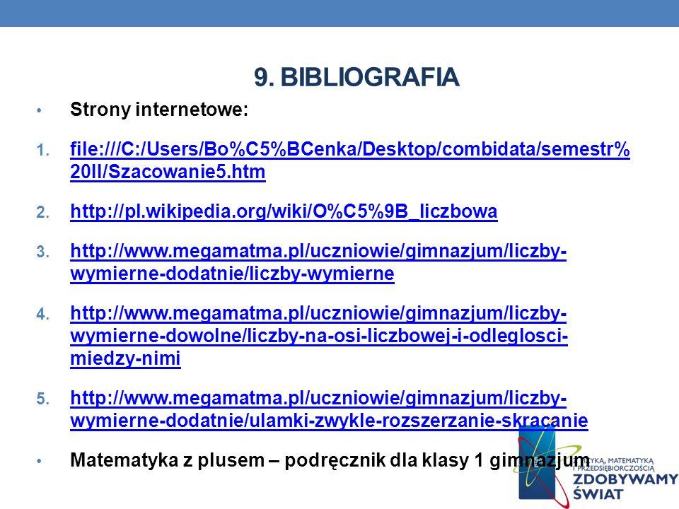 9. BIBLIOGRAFIA Strony internetowe: