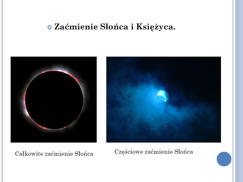 Zaćmienie Słońca i Księżyca.