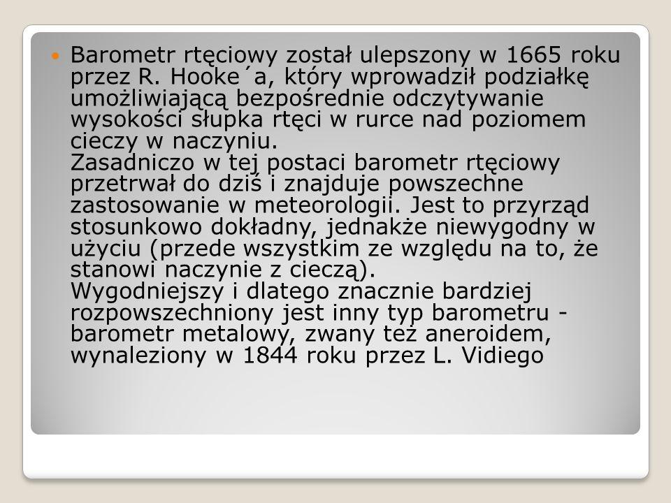 Barometr rtęciowy został ulepszony w 1665 roku przez R