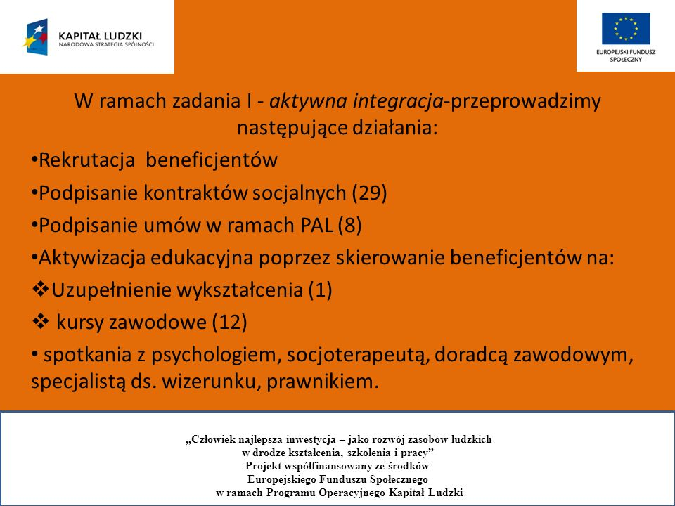 Rekrutacja beneficjentów Podpisanie kontraktów socjalnych (29)