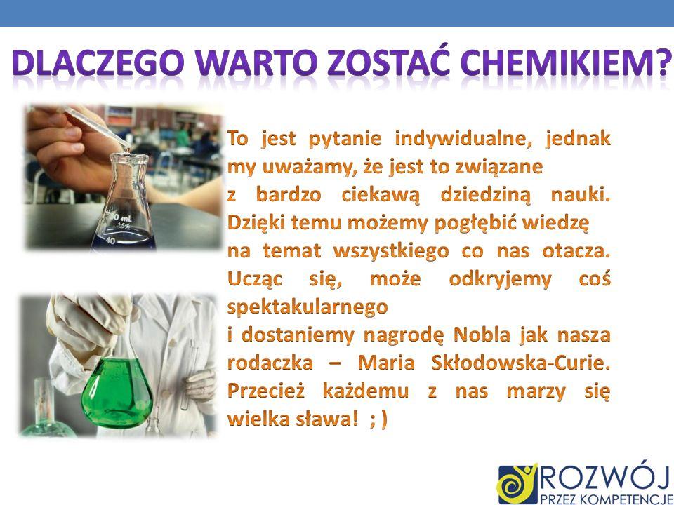 Dlaczego warto zostać chemikiem
