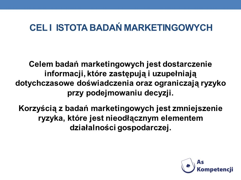 Cel i istota badań marketingowych