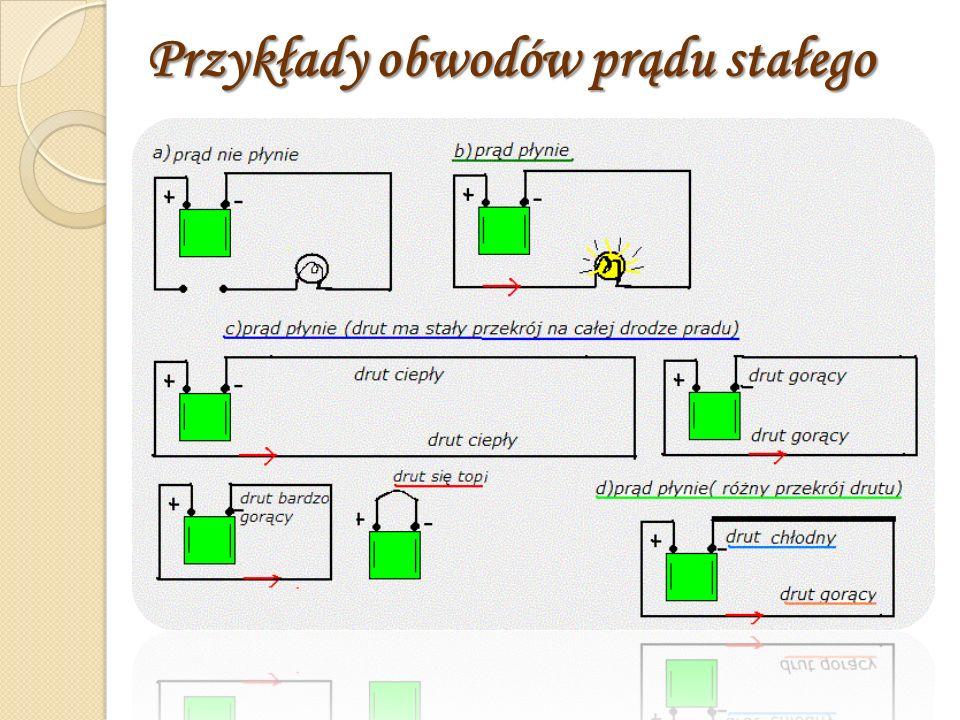 Przykłady obwodów prądu stałego