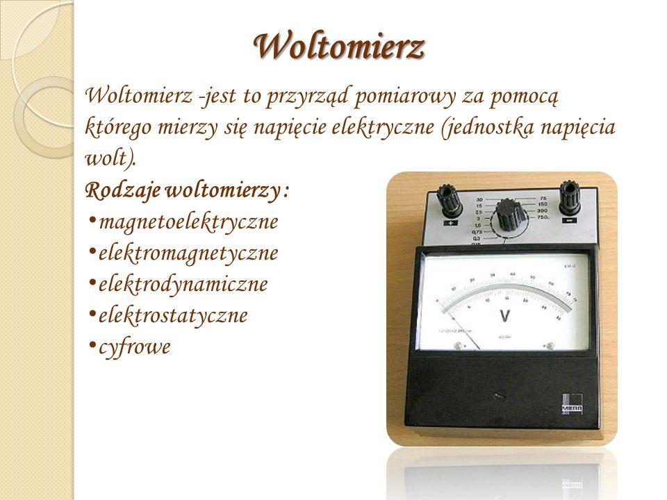 Woltomierz. Woltomierz -jest to przyrząd pomiarowy za pomocą którego mierzy się napięcie elektryczne (jednostka napięcia wolt).