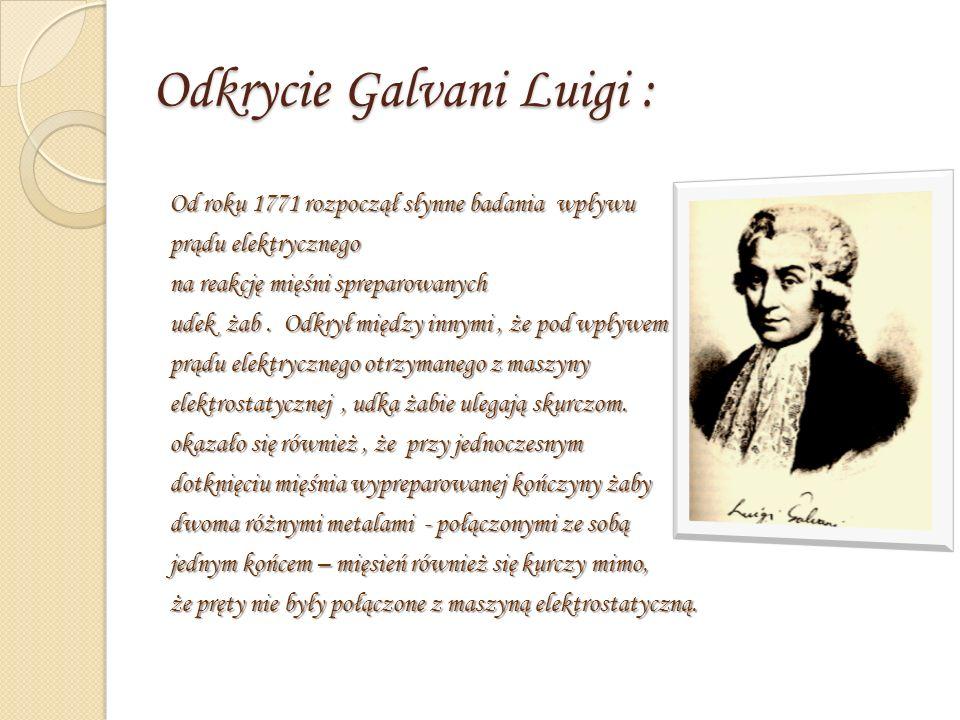 Odkrycie Galvani Luigi :