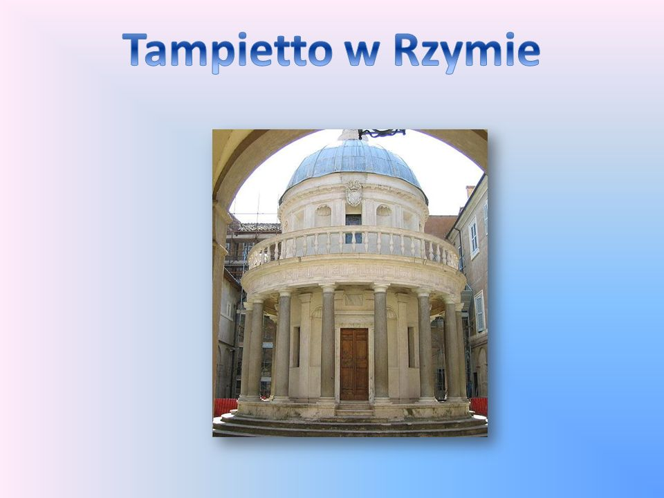 Tampietto w Rzymie