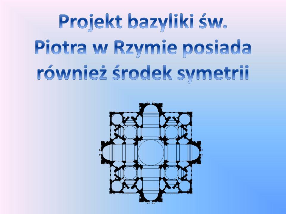 Piotra w Rzymie posiada również środek symetrii