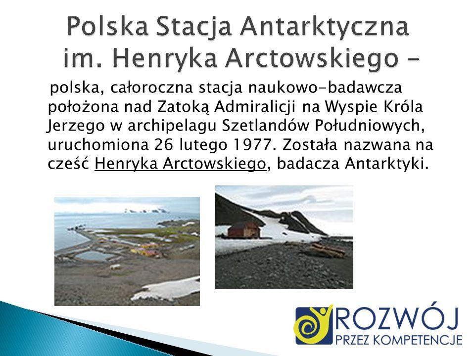 Polska Stacja Antarktyczna im. Henryka Arctowskiego -