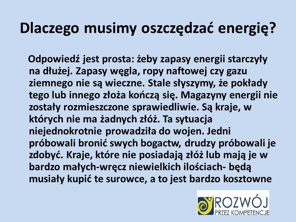 Dlaczego musimy oszczędzać energię