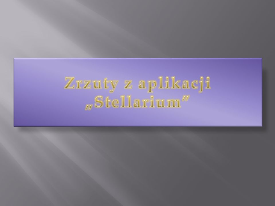 """Zrzuty z aplikacji """"Stellarium"""