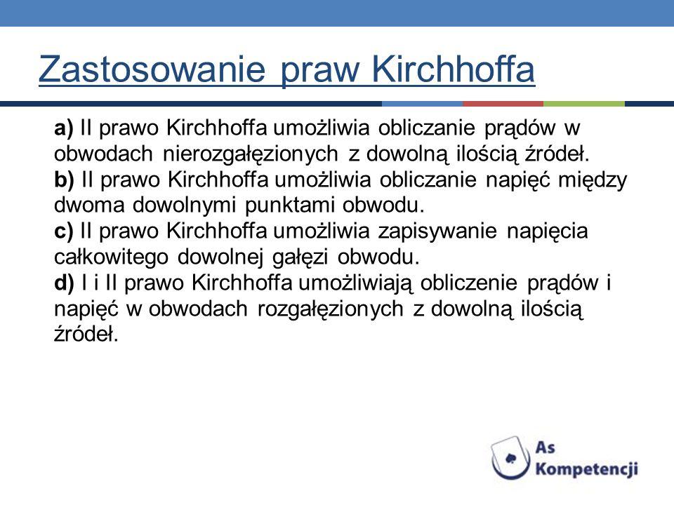 Zastosowanie praw Kirchhoffa