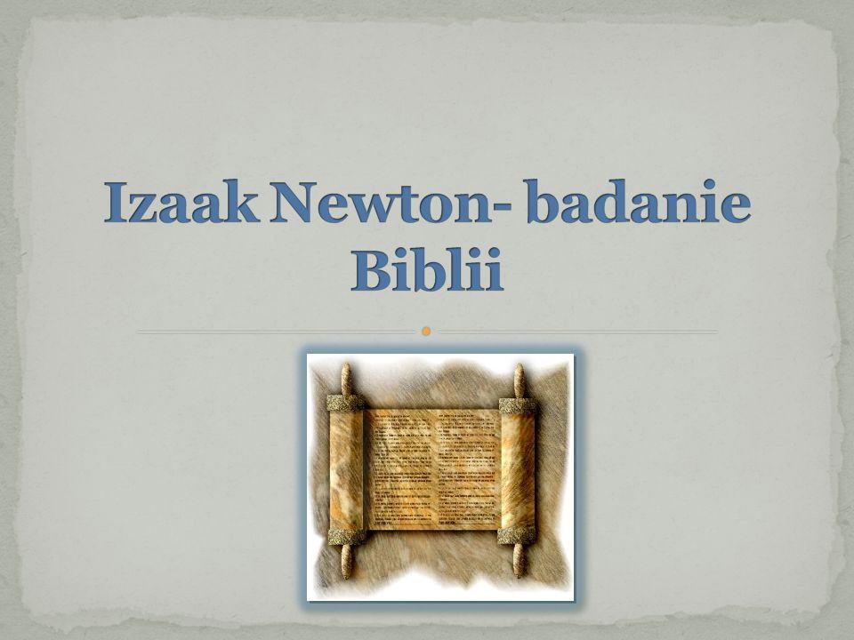 Izaak Newton- badanie Biblii